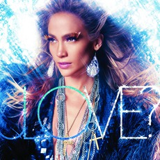 Love? (Deluxe Edition) mp3 Album by Jennifer Lopez