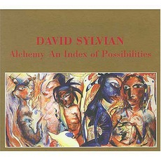 Alchemy: An Index Of Possibilities (Remastered) mp3 Album by David Sylvian