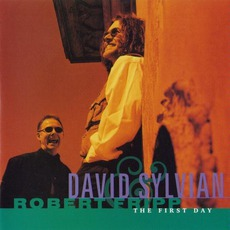 The First Day mp3 Album by David Sylvian & Robert Fripp