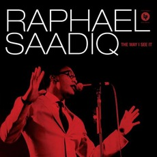 The Way I See It mp3 Album by Raphael Saadiq