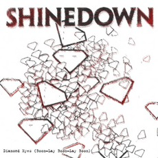 Diamond Eyes (Boom-Lay Boom-Lay Boom) mp3 Single by Shinedown