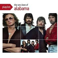 Playlist: The Very Best Of Alabama by Alabama