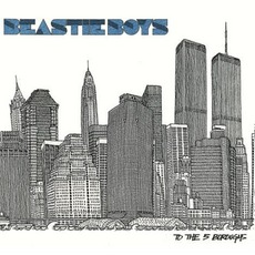 To The 5 Boroughs mp3 Album by Beastie Boys