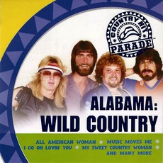 Wild Country (Re-Issue) by Alabama
