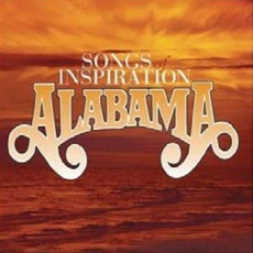 Songs Of Inspiration by Alabama