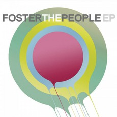 Foster The People EP mp3 Album by Foster The People