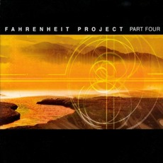 Fahrenheit Project, Part Four