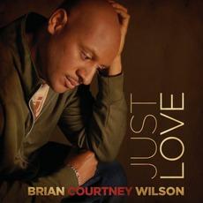 Just Love mp3 Album by Brian Courtney Wilson
