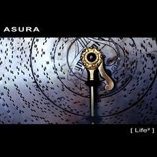Life² by Asura