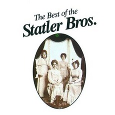 The Best Of The Statler Bros. by The Statler Brothers