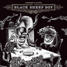 Black Sheep Boy (Definitive Edition) mp3 Album by Okkervil River