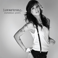 Lovestrong (Deluxe Edition) mp3 Album by Christina Perri