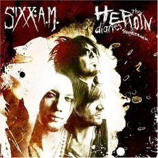 The Heroin Diaries Soundtrack mp3 Album by Sixx:A.M.