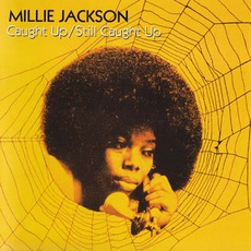 Caught Up / Still Caught Up mp3 Album by Millie Jackson