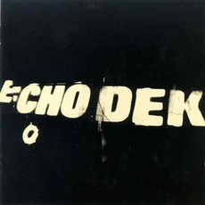 Echo Dek mp3 Remix by Primal Scream