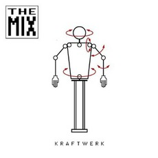 The Mix (Remastered) mp3 Remix by Kraftwerk