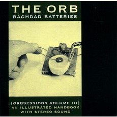 Orbsessions, Volume 3: Baghdad Batteries