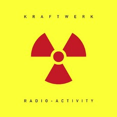 Radio-Activity (Remastered)