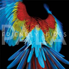 Pala mp3 Album by Friendly Fires