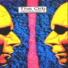 Anthology 2 mp3 Artist Compilation by The Orb