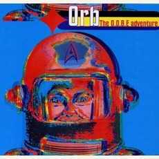 The O.O.B.E. Adventure mp3 Artist Compilation by The Orb