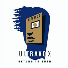 Return To Eden by Ultravox