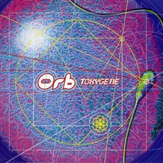 Toxygene mp3 Single by The Orb