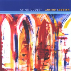 Ancient & Modern mp3 Album by Anne Dudley