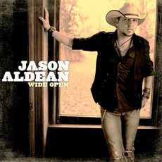 Wide Open mp3 Album by Jason Aldean