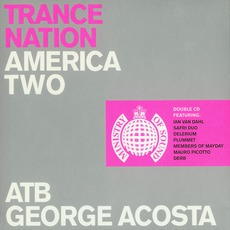 Ministry Of Sound: Trance Nation America Two
