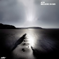Believe In Me by ATB