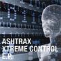 Xtreme Control E.P.