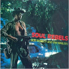 Soul Rebels (Remastered) mp3 Album by The Wailers