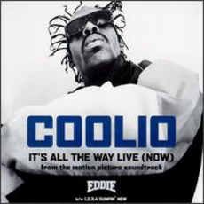 It's All The Way Live (Now) by Coolio