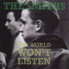 The World Won't Listen mp3 Artist Compilation by The Smiths