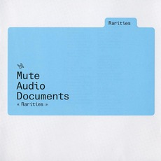 Mute Audio Documents Rarities mp3 Compilation by Various Artists