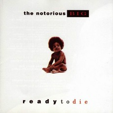 Ready To Die mp3 Album by The Notorious B.I.G.