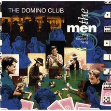 The Domino Club by The Men They Couldn't Hang