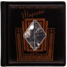 Majestic Grill: The Best Of The Men They Couldn't Hang by The Men They Couldn't Hang