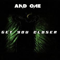 Get You Closer