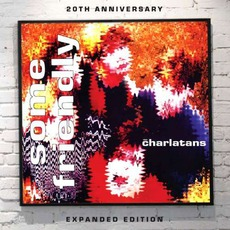 Some Friendly (Deluxe Edition) mp3 Album by The Charlatans
