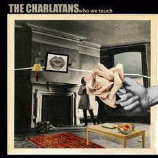 Who We Touch (Deluxe Edition) by The Charlatans
