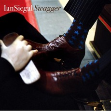 Swagger mp3 Album by Ian Siegal