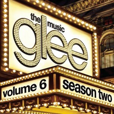 Glee: The Music, Volume 6 mp3 Soundtrack by Glee Cast