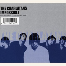 Impossible mp3 Single by The Charlatans