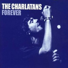 Forever mp3 Single by The Charlatans