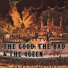 The Good, The Bad & The Queen mp3 Album by The Good, The Bad & The Queen
