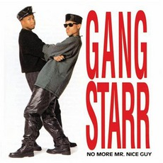 No More Mr. Nice Guy (Re-Issue) mp3 Album by Gang Starr