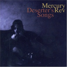 Deserter's Songs mp3 Album by Mercury Rev