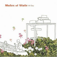 All Day mp3 Album by Mates Of State